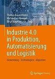 Industrie 4.0 in Produktion, Automatisierung & Logistik