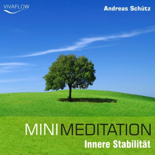 Mini Meditation - Innere Stabilität audiobook cover art