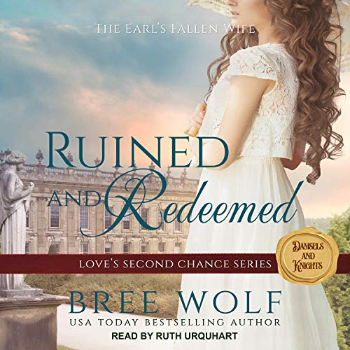 Ruined & Redeemed: The Earl's Fallen Wife  By  cover art
