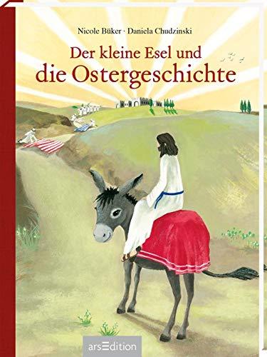 Der kleine Esel und die Ostergeschichte: Mini-Ausgabe   Religiöses Bilderbuch, Geschenk Ostern, für Kinder ab 3 Jahren