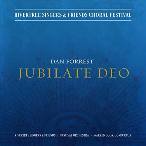 Dan Forrest: Jubilate Deo