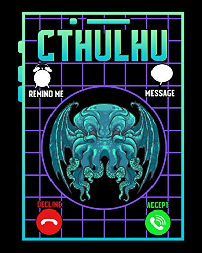 """Cthulhu: Funny The Call Of Cthulhu Dark Occult Goth Pun 2021-2022 Weekly Planner & Gratitude Journal (120 Pages, 8"""" x 10"""") Calender For Daily Notes, Thankfulness Reminders & To Do Lists"""