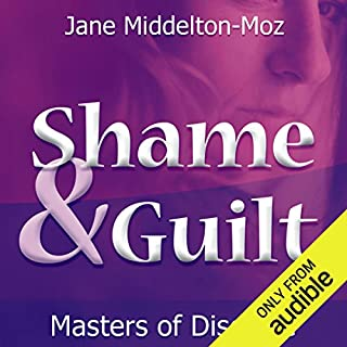 Shame & Guilt     Masters of Disguise              Written by:                                                                                                                                 Jane Middleton-Moz                               Narrated by:                                                                                                                                 Cat Gould                      Length: 4 hrs and 7 mins     3 ratings     Overall 4.3