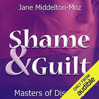 Shame & Guilt audiobook cover art