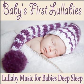 Baby's First Lullabies: Lullaby Music for Babies Deep Sleep