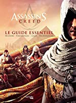 Guide Essentiel Assassin's Creed d'Arin Murphy-Hiscock