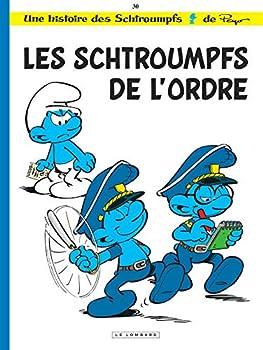 Les Schtroumpfs de l'ordre - Book #30 of the Les Schtroumpfs / The Smurfs