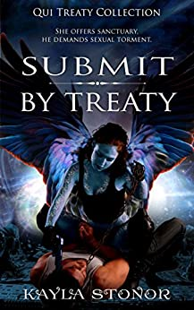 Submit By Treaty (Alien Shapeshifter Romance) (Qui Treaty Collection Book 5) by [Kayla Stonor, Travis Luedke]
