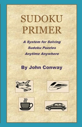 Sudoku Primer: A System for Solving Sudoku Puzzles Anytime Anywhere
