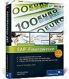 Praxishandbuch SAP-Finanzwesen: Das Standardwerk zu SAP FI (SAP PRESS)