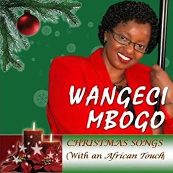 Christmas Songs - With An African Touch, Vol. 1
