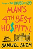 Man's 4th Best Hospital - Samuel Shem