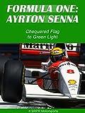 Formula One: Ayrton Senna - Chequered Flag to Green Light