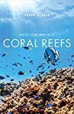 Coral Reefs: Majestic Realms under the Sea (English Edition)