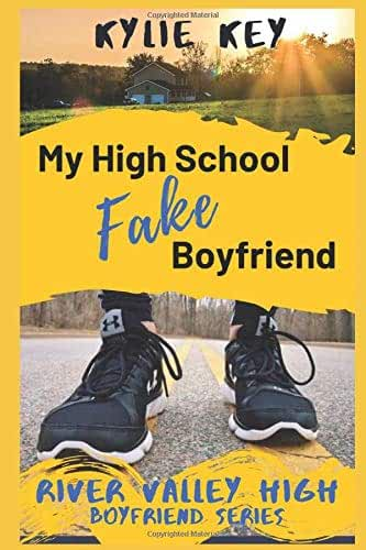 My High School Fake Boyfriend: A Sweet YA Romance