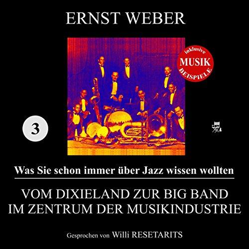 Vom Dixieland zur Big Band im Zentrum der Musikindustrie audiobook cover art