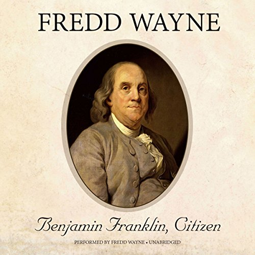 Benjamin Franklin, Citizen audiobook cover art