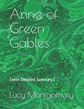 Anne of Green Gables(annotated): (with Detailed Summary)