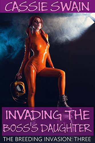 Invading the Boss's Daughter (The Breeding Invasion Book 3) (English Edition)