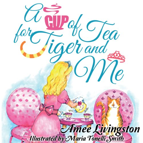 A Cup of Tea for Tiger and Me audiobook cover art