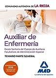 Escala Sanitaria del Cuerpo de Auxiliares Facultativos de Administración Especial (Auxiliar de Enfermería) de La Rioja. Temario parte general