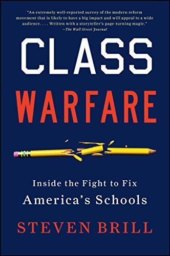 Class Warfare: Inside the Fight to Fix America's Schools (English Edition)