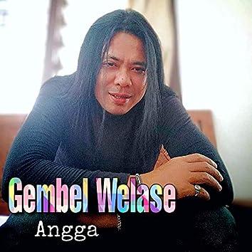 Gembel Welase