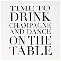 EvaDane–面白い引用–Time to Drink Champagne and Dance On The Table、ブラック–グリーティングカード Set of 12 Greeting Cards