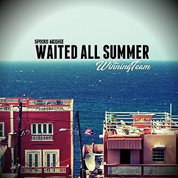 Waited All Summer