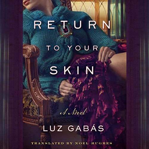 Return to Your Skin audiobook cover art