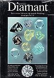 Diamant: Der extreme Edelstein, das geniale Werkzeug