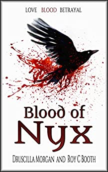Blood of Nyx by [Druscilla Morgan, Roy C. Booth]