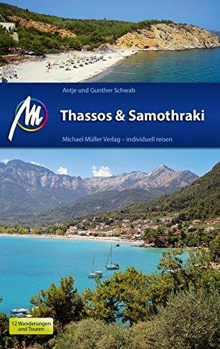 Thassos & Samothraki Reiseführer Michael Müller Verlag: Individuell reisen mit vielen praktischen Tipps.