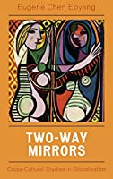 Two-Way Mirrors: Cross-Cultural Studies in Glocalization