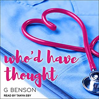 Who'd Have Thought                   By:                                                                                                                                 G. Benson                               Narrated by:                                                                                                                                 Tanya Eby                      Length: 12 hrs     26 ratings     Overall 4.6