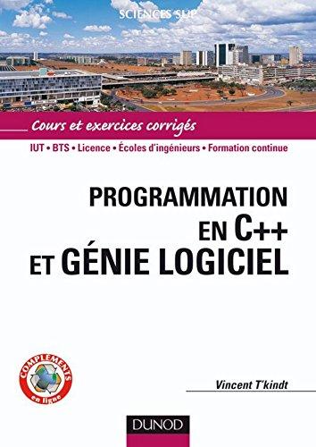 Programmation en C++ et génie logiciel - Livre+compléments en ligne (Informatique)