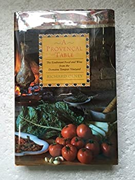 Hardcover A Provencal Table: The Exuberant Food and Wine from the Domaine Tempier Vineyard Book