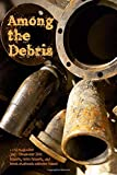 Among the Debris: cc&d magazine July-December 2019 expanded issues and chapbooks collection volume