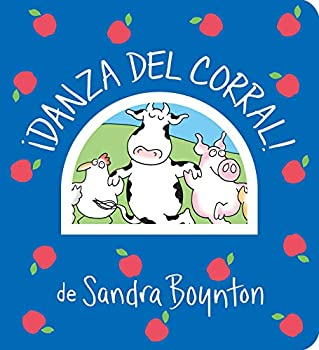 ¡Danza del corral! / Barnyard Dance! Spanish Edition  Boynton on Board