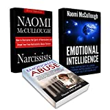 Narcissism: 3 Book Bundle - Narcissists, Emotional Intelligence and Emotional Abuse: Everything You