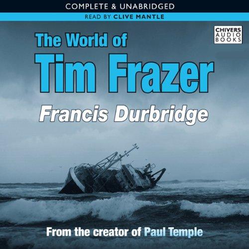 The World of Tim Frazer audiobook cover art