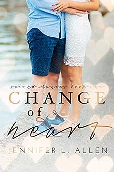 Change of Heart (Second Chances Book 1) by [Jennifer L. Allen]
