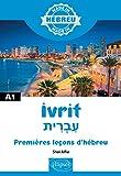 Ivrit עִבְרִית - Premières leçons d'hébreu - A1