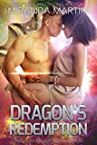 Dragon's Redemption: A SciFi Alien Romance (Red Planet Dragons of Tajss Book 17)