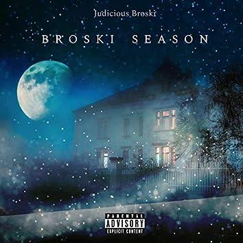 Broski Season