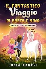 Idea Regalo - Il Fantastico Viaggio di Greta e Nina: I migliori libri per bambini