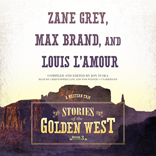 Stories of the Golden West, Book 3 audiobook cover art