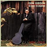 Songtexte von Don Gibson - The Singer - The Songwriter: 1961-1966