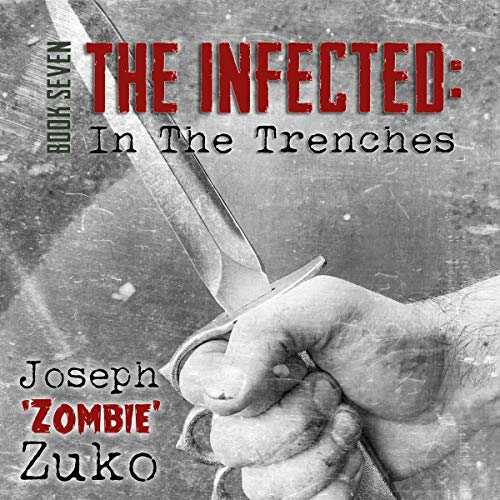The Infected: In the Trenches audiobook cover art