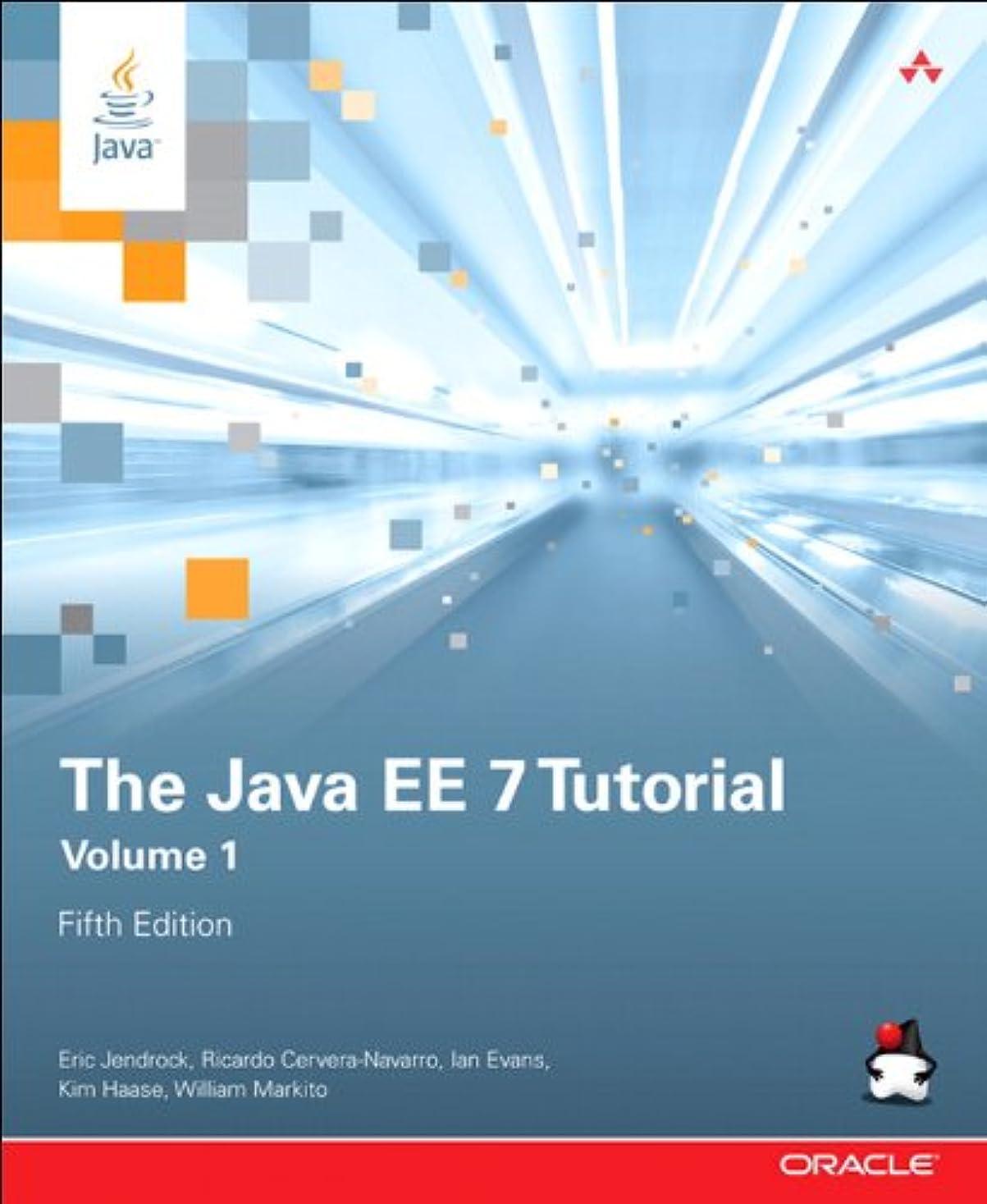 記念碑カウント競合他社選手The Java EE 7 Tutorial: Volume 1 (Java Series) (English Edition)